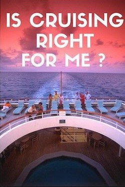 Is a cruise right for me?, all about cruises, best cruise deals, best priced cruises, cruise vacation, last minute cruises.