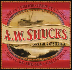 A. W. Shucks Cocktail & Oyster Bar, Carmel California, Carmel0by-the-Sea, Central California beaches, best California beaches, best things to do in Carmel, best restaurants in Carmel, best hotels in Carmel,. best bars in Carmel, Carmel beaches