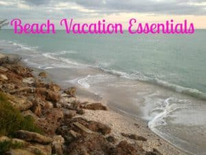 beach vacation essentials, things to take to the beach, things to take on a beach vacation, beach travel gear, beach vacation essentials, beach travel