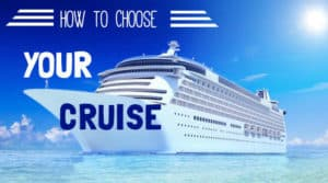 How to choose a cruise,  all about cruises, best cruise deals, best priced cruises, cruise vacation, last minute cruises.